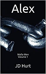 Alex: Mafia Men Volume 1 (Mafia Men Series)