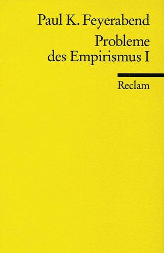 Probleme des Empirismus: Teil I
