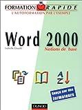 Formation rapide Word 2000 : Notions de base...