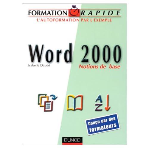 Formation rapide Word 2000 : Notions de base