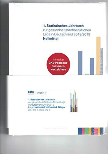1. Statistisches Jahrbuch zur gesundheitsfachberuflichen Lage in Deutschland 2018/2019 Heilmittel,Hilfsmittel,Pflege (Paket)