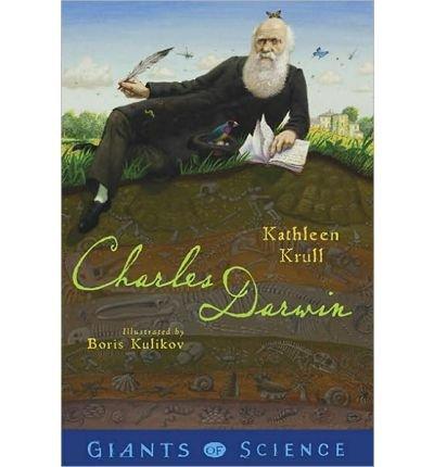 [(Charles Darwin )] [Author: Kathleen Krull] [Oct-2010]