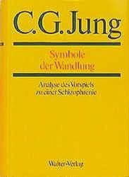 Gesammelte Werke. Bände 1-20: Gesammelte Werke, 20 Bde., Briefe, 3 Bde. und 3 Suppl.-Bde., in 30 Tl.-Bdn., Bd.5, Symbole der Wandlung