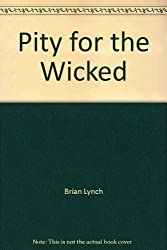 Pity for the Wicked