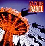 Songtexte von Gabriel Yacoub - Babel
