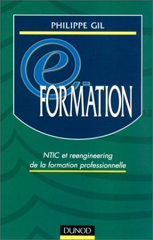 E-Formation : NTIC et Reengineering de la Formation Professionnelle