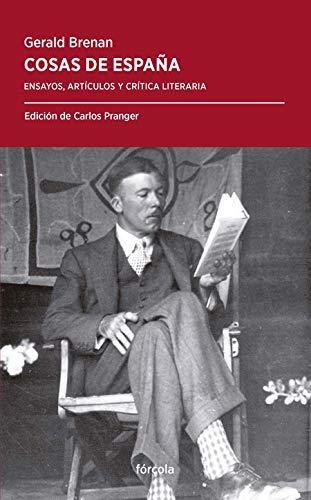 Cosas De España (Periplos) por Gerald Brenan (1894-1987)