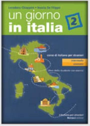 Un giorno in Italia. Corso di italiano per stranieri. Libro dello studente. Con esercizi: 2