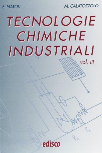 Tecnologie chimiche industriali. Per gli Ist. tecnici e professionali. Con CD-ROM. Con espansione online: 3