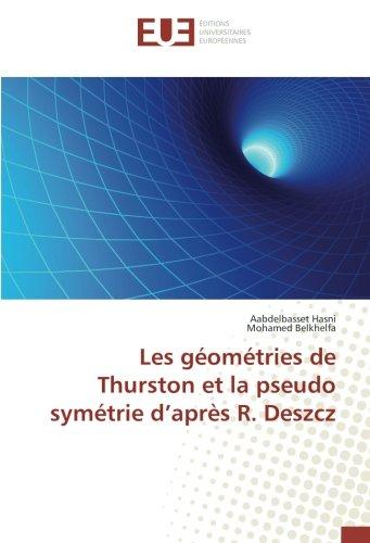 Les géométries de Thurston et la pseudo symétrie d'après R. Deszcz