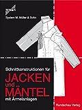 Schnittkonstruktionen für Jacken und Mäntel