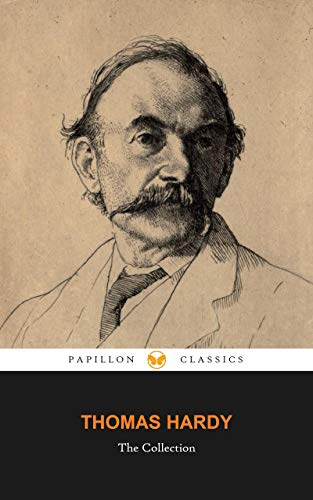The Thomas Hardy Collection: Far from the Madding Crowd, The Mayor ...