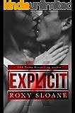 Explicit: A Sexy Standalone Contemporary Romance