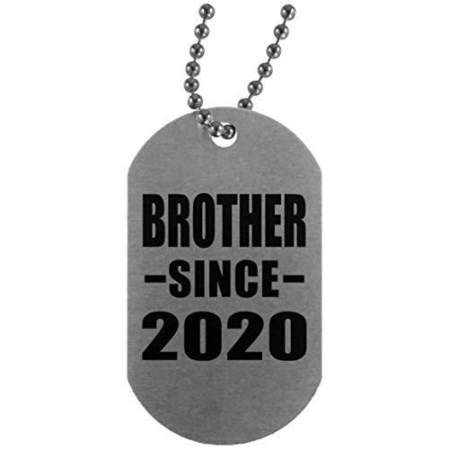 Brother Since 2020 - Silver Dog Tag Militär Hundemarke Silber Silberkette ID-Anhänger - Geschenk zum Geburtstag Jahrestag Muttertag Vatertag Ostern (Silver Dog Tags)