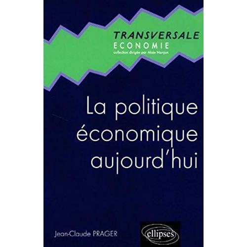 La politique économique aujourd'hui