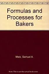 Formulas and Processes for Bakers