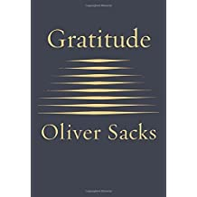 Gratitude by Oliver Sacks (2015-11-24)