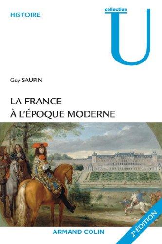 Téléchargement La France à l'époque moderne (Collection U) pdf ebook