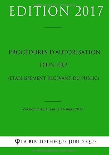 Procédures d'autorisation d'un ERP (Établissement recevant du public)