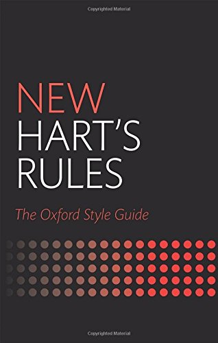 New Hart's Rules: The Oxford Style Guide (Oxford Style Guides) Test