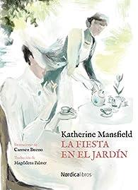 La fiesta en el jardín par Katherine Mansfield