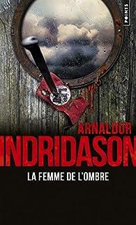 La femme de l'ombre par Arnaldur Indriðason