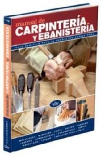 41BB%2BJbXVzL - Manual de carpintería y ebanistería: guía práctica para la formación profesional