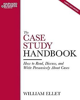 the case study handbook william ellet ebook