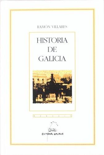 Descargar Libro Historia de Galicia (Manuais) de Ramón Villares