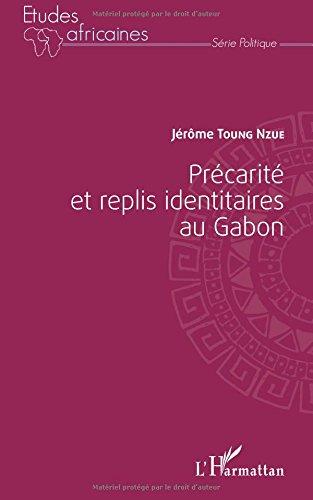 Précarité et replis identitaires au Gabon