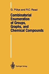 Combinatorial Enumeration of Groups, Graphs, and Chemical Compounds Softcover reprint of edition by Polya, Georg, Read, R.C. (2011) Paperback