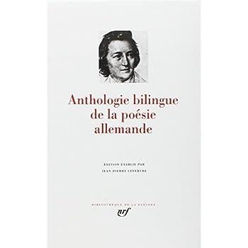 Anthologie bilingue de la poésie allemande