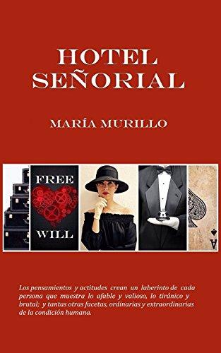 Hotel Señorial por María Murillo