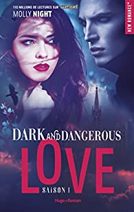 Dark and dangerous love, tome 1 par Molly Night