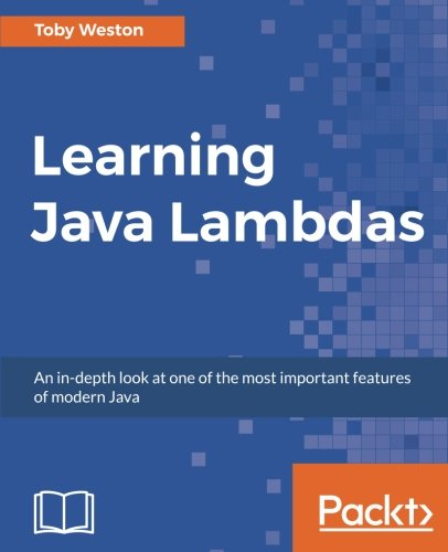 Learning Java Lambdas por Toby Weston