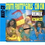 "The ""Tutti Frutti"" Girls - Cin Cin (Adults Only Remix by Tolga ""F.F."" Balkan)"