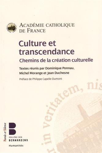 Culture et transcendance : Chemins de la cration culturelle
