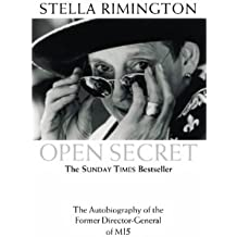 Open Secret: The Autobiography of the Former Director-General of MI5