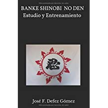 BANKE SHINOBI NO DEN Estudio y Entrenamiento