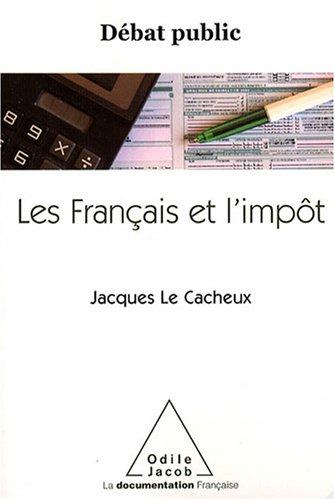 Les Français et l'impôt par Jacques Le Cacheux