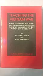 Teaching the Vietnam War: A Critical Examination of School Texts