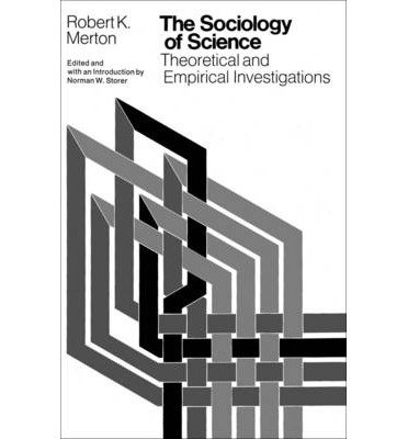 [( The Sociology of Science: Theoretical and Empirical Investigations By Merton, Robert ( Author ) Paperback Sep - 1979)] Paperback
