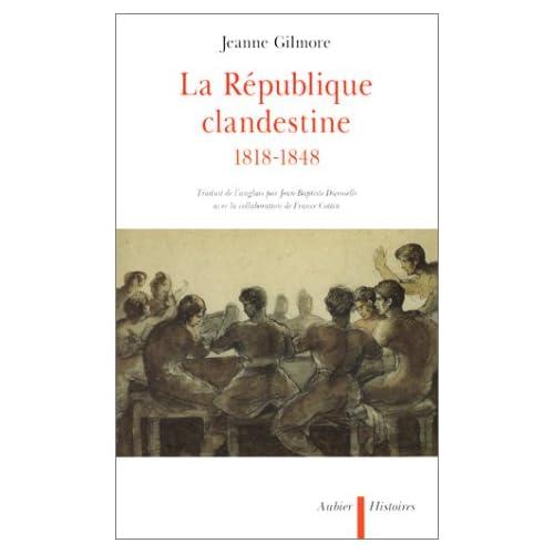 La République clandestine, 1818-1848