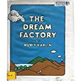 The Dream Factory by Nurit Karlin (1988-02-03)
