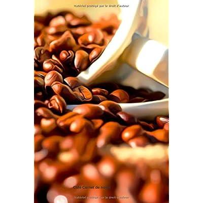 Café Carnet de notes: Journal A5 ligné original de 119 pages- Une belle idée de cadeau pour vos amis