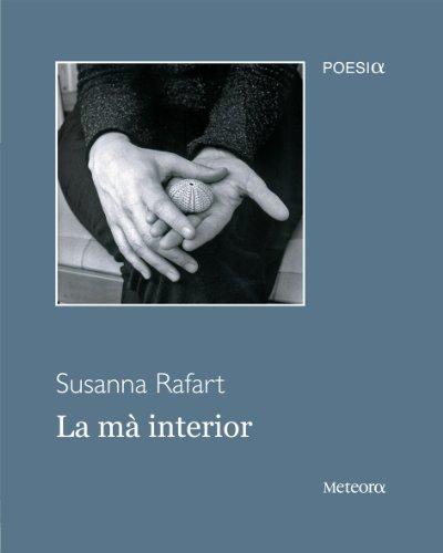 Ma Interior, La (Mitilene) por Susanna Rafart