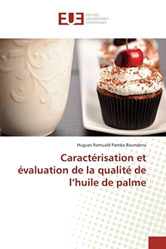 Caractérisation et évaluation de la qualité de l'huile de palme