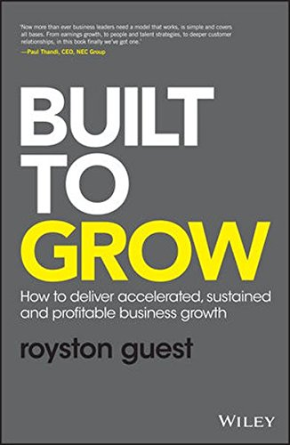 built-to-grow-how-to-deliver-accelerated-sustained-and-profitable-business-growth