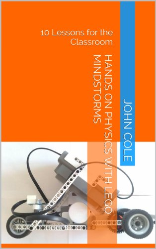 hands-on-physics-with-lego-mindstorms-nxt-10-lessons-for-the-classroom-english-edition