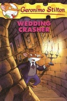 Wedding Crasher (Geronimo Stilton) by Geronimo Stilton (2007-06-28)
